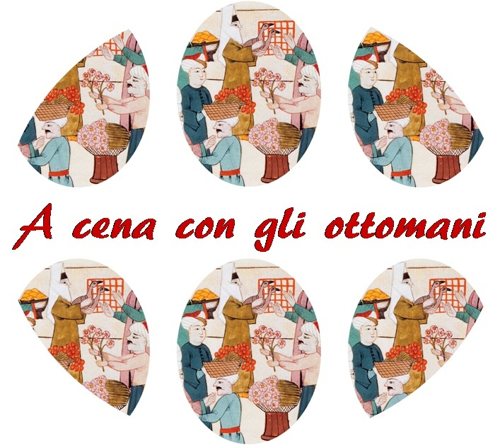 Post image for A cena con gli ottomani