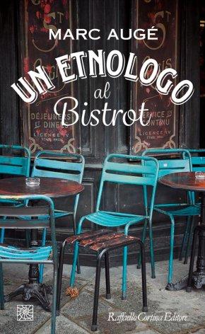libri da leggere_un-etnologo-al-bistrot
